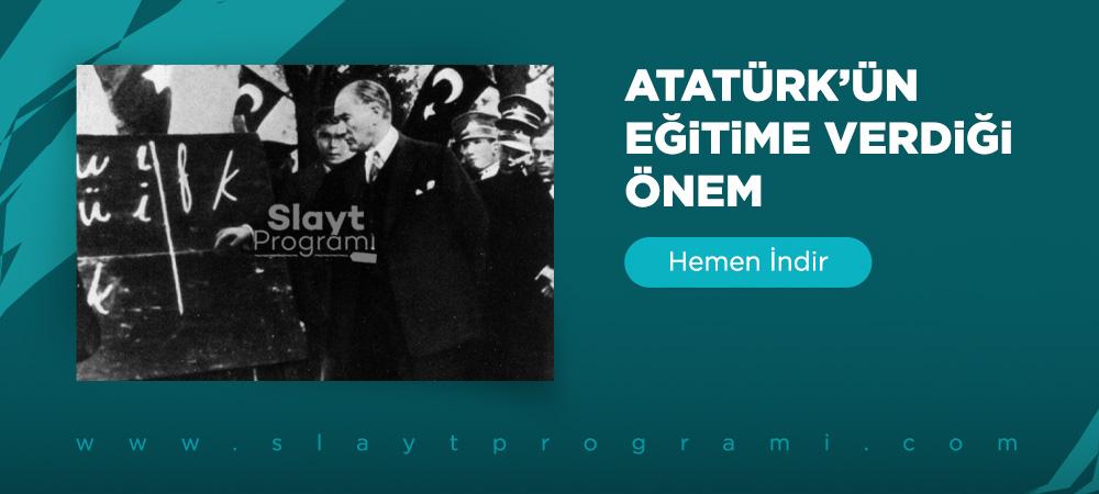 Ataturkun egitime verdigi onem slayt