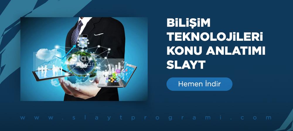 bilisim teknolojileri konu anlatimi slayt slaytprogrami com