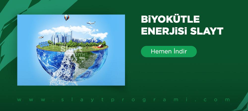 biyokutle enerjisi slayt slaytprogrami com
